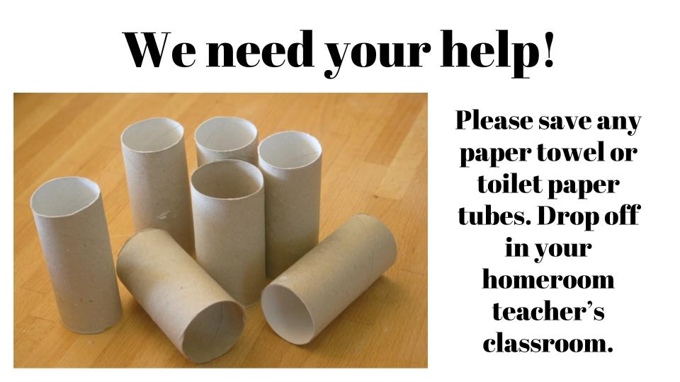 Save Paper Tubes for STEAM Night